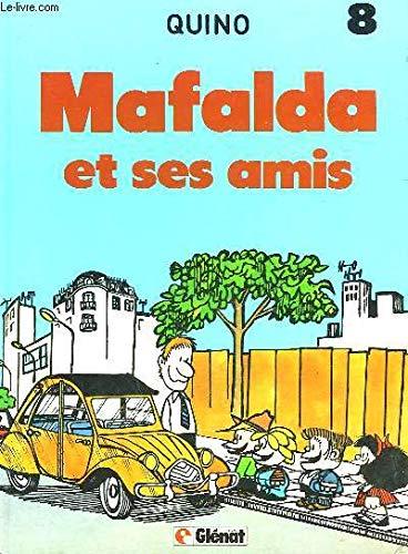 Mafalda et ses amis Tome 8