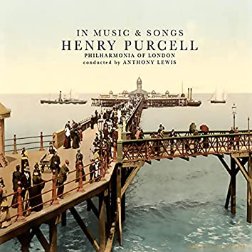 Henry Purcell: In Music & Songs (Remastered)