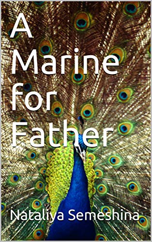 A Marine for Father (English Edition)