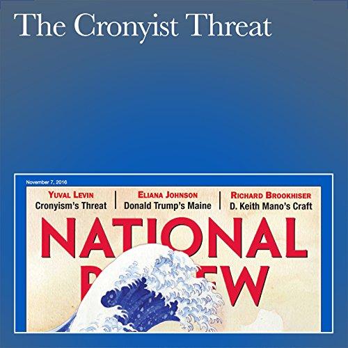 The Cronyist Threat audiobook cover art