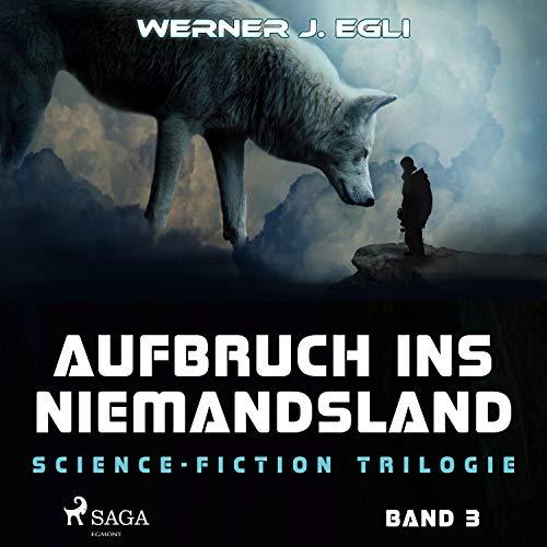 Aufbruch ins Niemandsland audiobook cover art