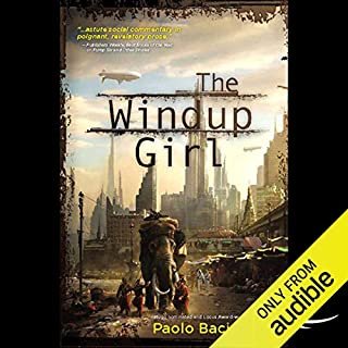 The Windup Girl  audiobook cover art