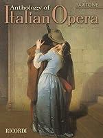 Anthology of Italian Opera: Baritone by Unknown(2002-10-10)