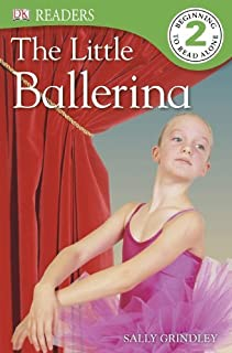 DK Readers L2: The Little Ballerina by Sally Grindley (2013-06-17)