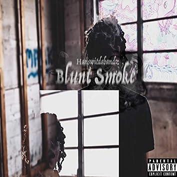 Blunt Smoke