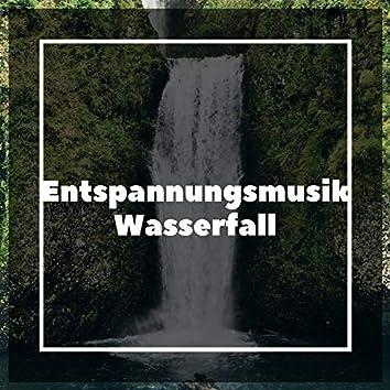 Entspannungsmusik Wasserfall