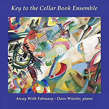 Away With February (feat. Dave Wiesler)