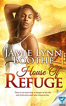 House Of Refuge by [Jamie Lynn Boothe]