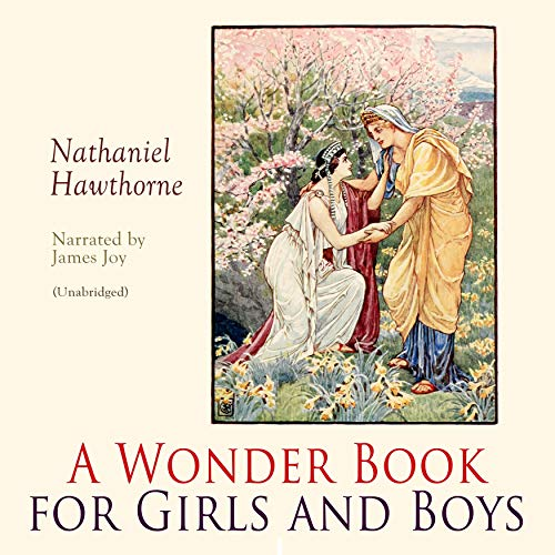 A Wonder Book for Girls and Boys audiobook cover art