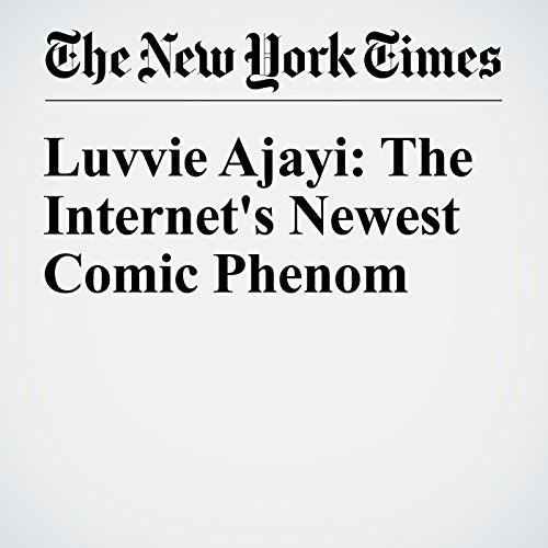 Luvvie Ajayi: The Internet's Newest Comic Phenom cover art