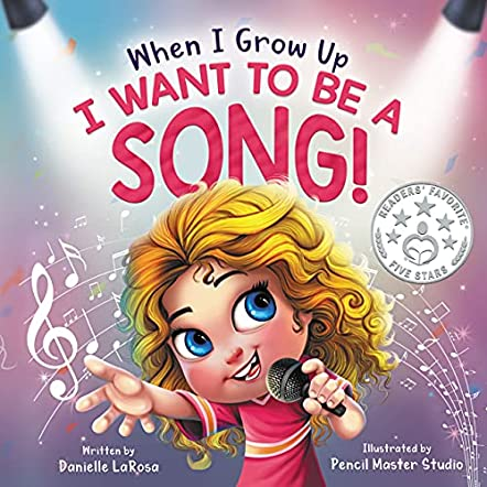 When I Grow Up, I Want to be a Song!
