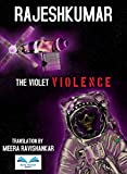 THE VIOLET VIOLENCE (English Edition)