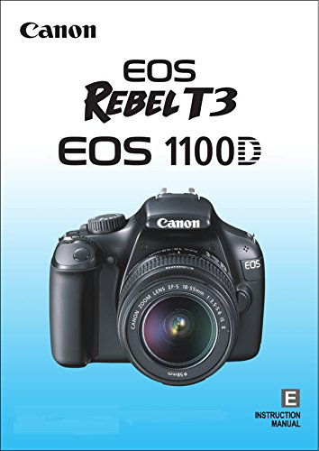 Canon EOS 1100D Rebel T3 Instruction Manual