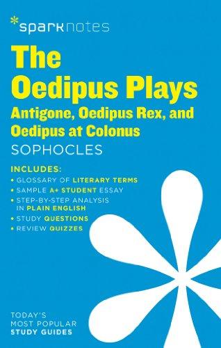 The Oedipus Plays: Antigone, Oedipus Rex, Oedipus at Colonus SparkNotes Literature Guide (Volume 50) (SparkNotes Literature Guide Series)