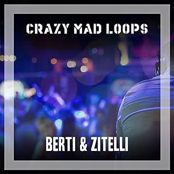 Crazy Mad Loops