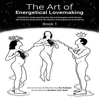 The Art of Energetical Lovemaking: Book 1 audiobook cover art
