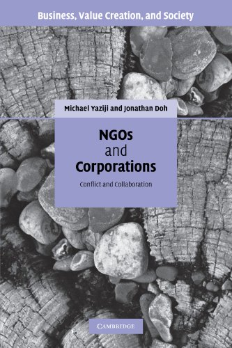 NGOs and Corporations: Conflict and Collaboration (Business, Value Creation, and Society)