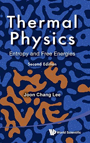 Thermal Physics: Entropy and Free Energies (2nd Edition)