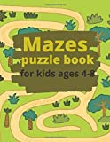 Mazes puzzle book for kids ages 4-8: : A Maze Book for Kids (Maze Books for Kids)