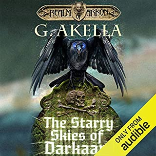 The Starry Skies of Darkaan                   Written by:                                                                                                                                 G. Akella                               Narrated by:                                                                                                                                 Nick Podehl                      Length: 9 hrs and 30 mins     2 ratings     Overall 5.0