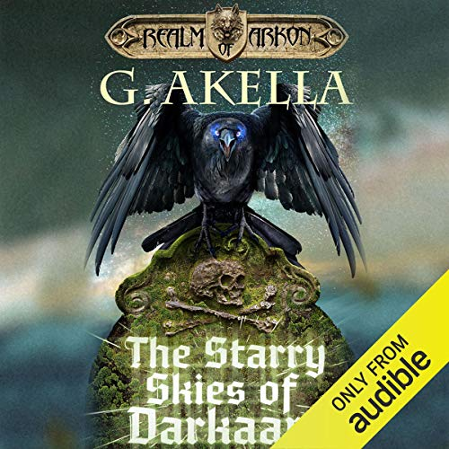 The Starry Skies of Darkaan                   By:                                                                                                                                 G. Akella                               Narrated by:                                                                                                                                 Nick Podehl                      Length: 9 hrs and 30 mins     170 ratings     Overall 4.8