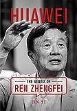 Huawei: The Genius of Ren Zhengfei