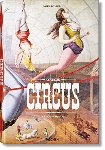 The Circus. 1870s–1950s: FP