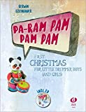 Pa-ram pam pam pam: First Christmas for Little Drummer Boys (and Girls) - Gerwin Eisenhauer
