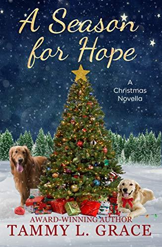 A Season for Hope: A Christmas Novella (Christmas in Silver Falls Book 1)