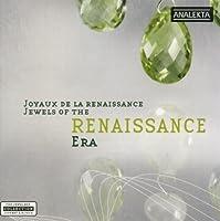 Jewels of the Renaissance Era by Jewels of the Renaissance Era
