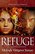 By Melinda Viergever Inman Refuge (Lilith & Cain) [Paperback]