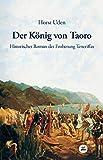 Der König von Taoro - Horst Uden