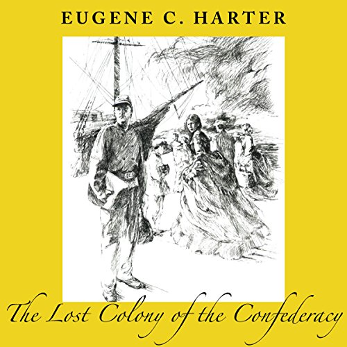 The Lost Colony of the Confederacy audiobook cover art