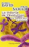 La théorie de l'évolution - Une logique pour la biologie