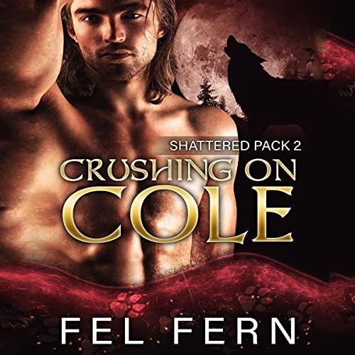 Crushing on Cole: A MM Mpreg Shifter Romance cover art