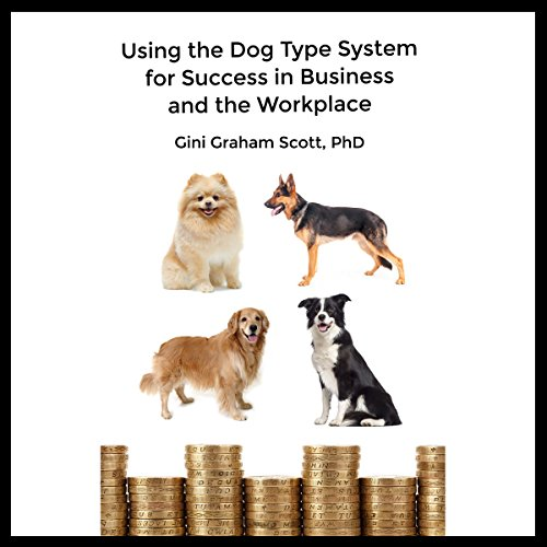 Using the Dog Type System for Success in Business and the Workplace Titelbild