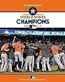 2017 World Series Champions: Houston Astros - Major League Baseball