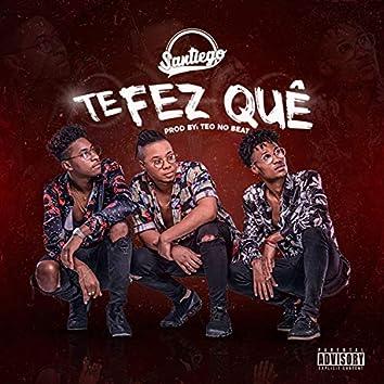 Te Fez Quê? (feat. Teo No Beat)