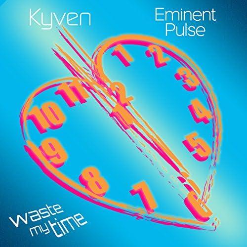 Kyven & Eminent Pulse