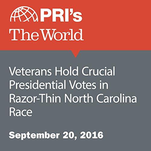 Veterans Hold Crucial Presidential Votes in Razor-Thin North Carolina Race cover art