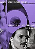 Developing A Jazz Language - Inside Improvisation Series Vol.6 - melody instruments (in treble clef) - method with CD - [Language: English] - (ADV 14266)