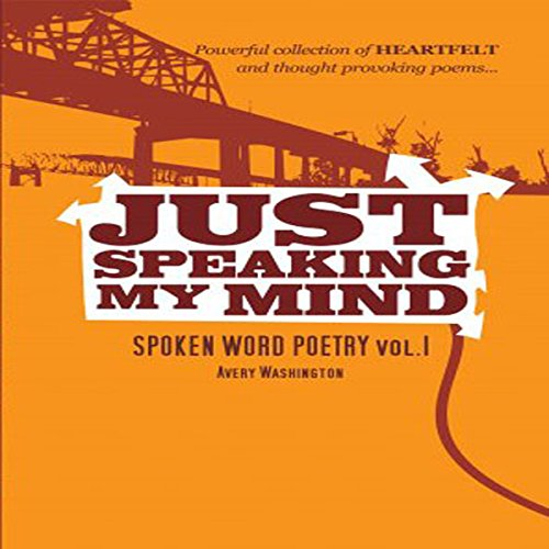 Just Speaking My Mind audiobook cover art