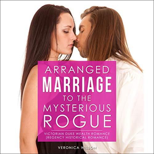 Arranged Marriage to the Mysterious Rogue Titelbild