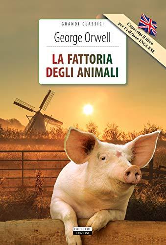 La fattoria degli animali + Animal farm. Ediz. bilingue integrale. Con Segnalibro