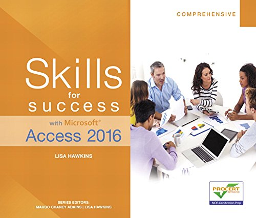 Skills for Success with Microsoft Access 2016 Comprehensive (Skills for Success for Office 2016 Series)