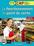 Le fonctionnement du point de vente 1re et 2e années CAP commerciaux (2020) -