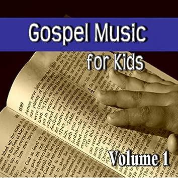 Gospel Music for Kids, Vol. 1
