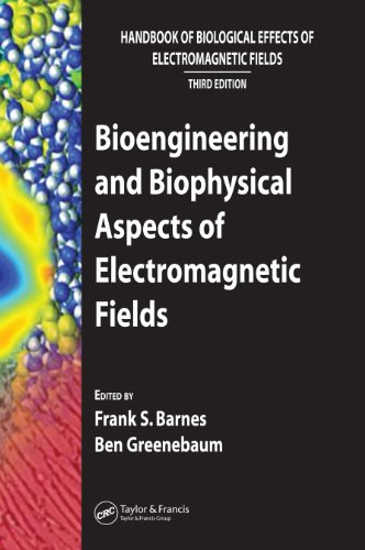 Bioengineering and Biophysical Aspects of Electromagnetic Fields (Handbook of Biological Effects of Electromagnetic Fields) (English Edition)
