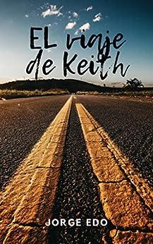 El viaje de Keith PDF EPUB Gratis descargar completo
