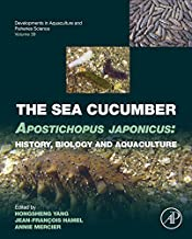 The Sea Cucumber Apostichopus japonicus: History, Biology and Aquaculture (ISSN Book 39) PDF